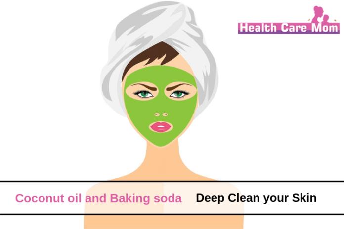 Coconut oil and Baking soda