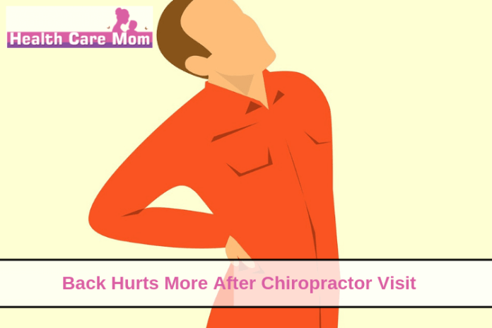 back hurts more after chiropractor