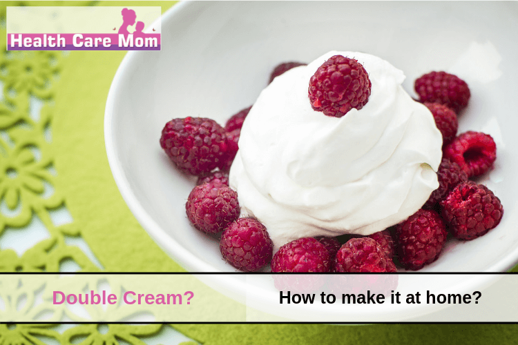 What Is Double Cream? How To Make Double Cream At Home?