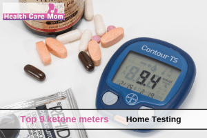 Top 9 Ketone Meters For Home Testing