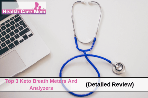 Top 3 Keto Breath Meters And Analyzers (Detailed Review)