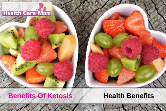 Benefits Of Ketosis