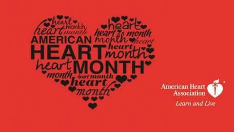 February is American Heart Month – Be Healthy, Be Informed, Be Prepared