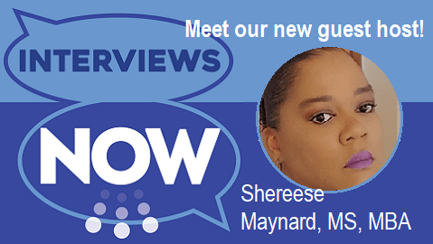 Don't Miss Our New Guest Host for InterviewsNow Starting Oct. 15th!