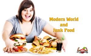 modern world and junk food