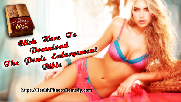 Know How You'll be Benefited from The Penis Enlargement Bible