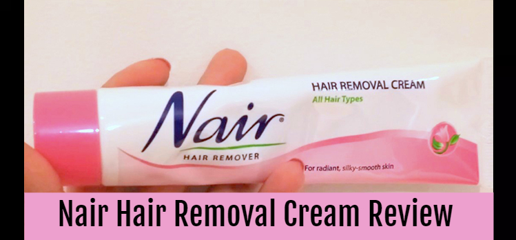 nair hair removal cream review