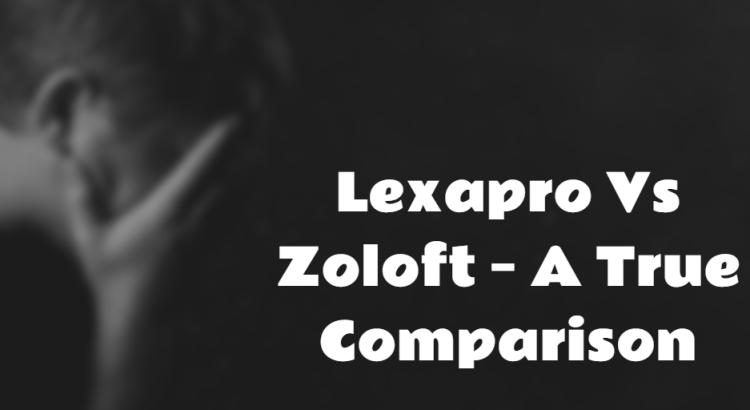Lexapro Vs Zoloft