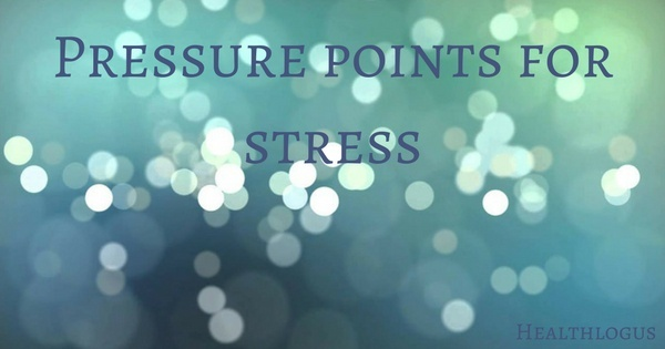 acupressure points to relieve stress