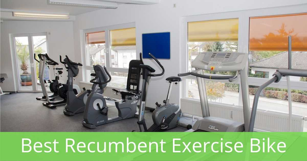 What Is The Best Recumbent Exercise Bike