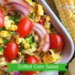 Grilled Corn Salad Recipe With Cherry Tomato