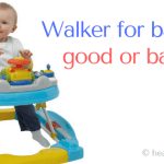 walker for babies good or bad