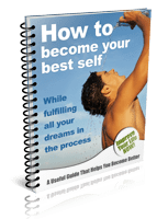 Free Guide: How To Become Your Best Self