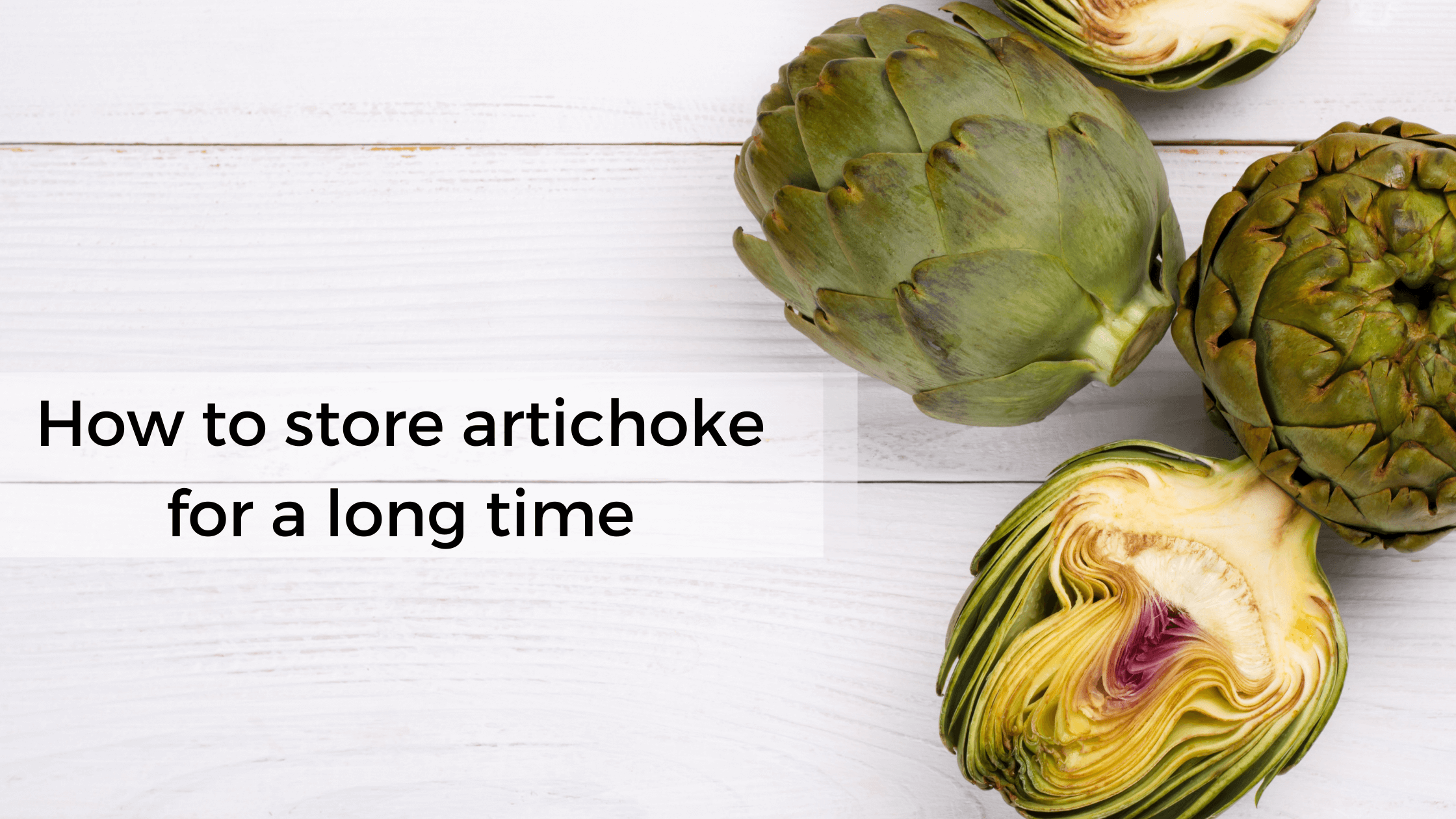 how to store artichokes