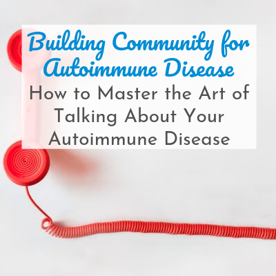 red corded phone with text overlay - Building Community for Autoimmune Disease: How to Master the Art of Talking About Your Autoimmune Disease