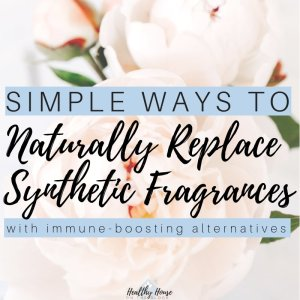 Where Synthetic Fragrances are Hiding in Your Home