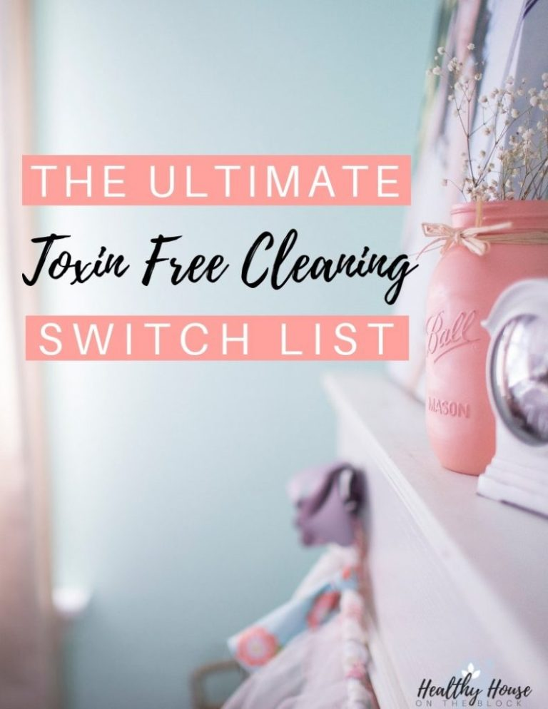 toxin free cleaning switch list