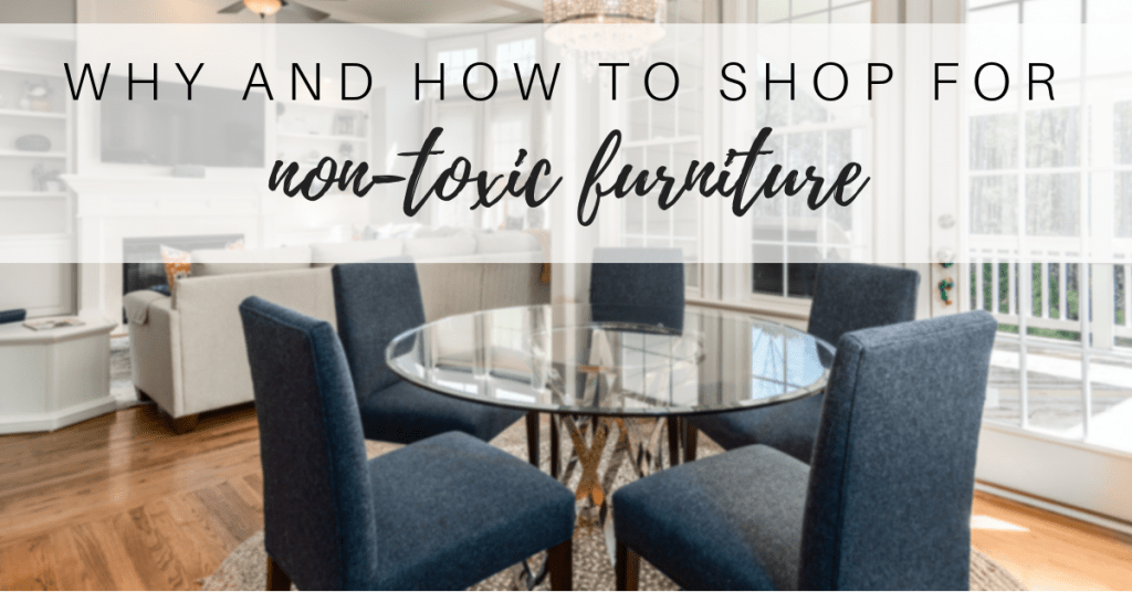 how to purchase non-toxic furniture