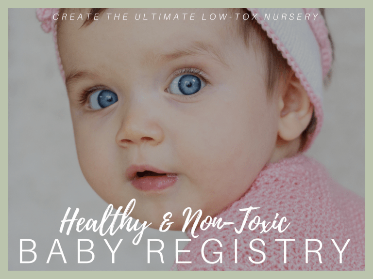 non toxic baby registry