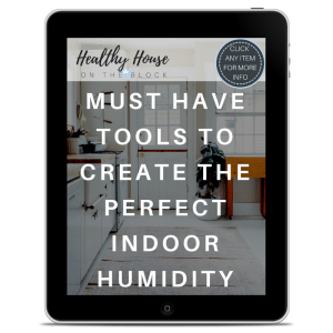 Tools for Perfect Indoor Humidity