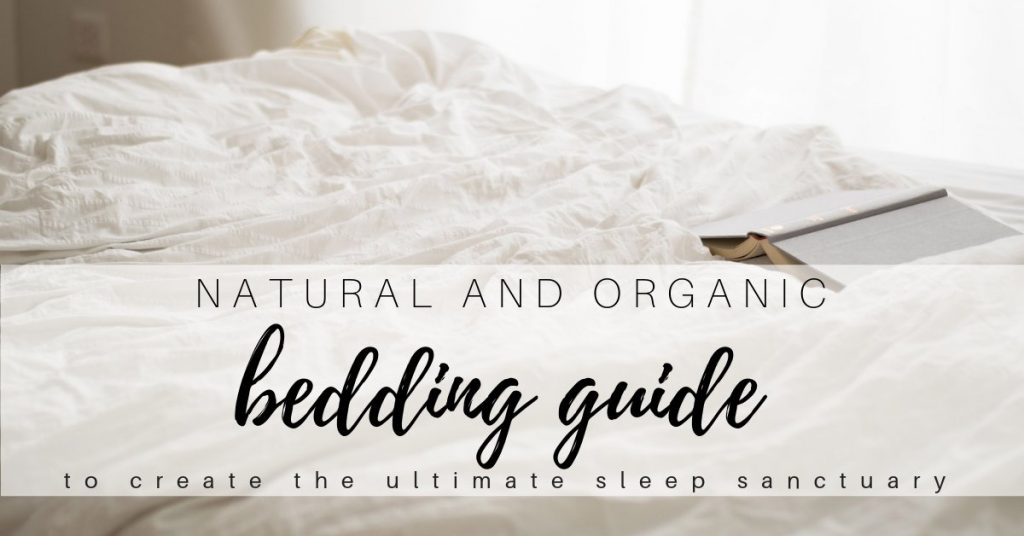 Natural and Organic Bedding Guide