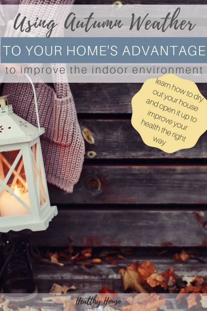Use autumn weather to improve the indoor air inside your house (1)
