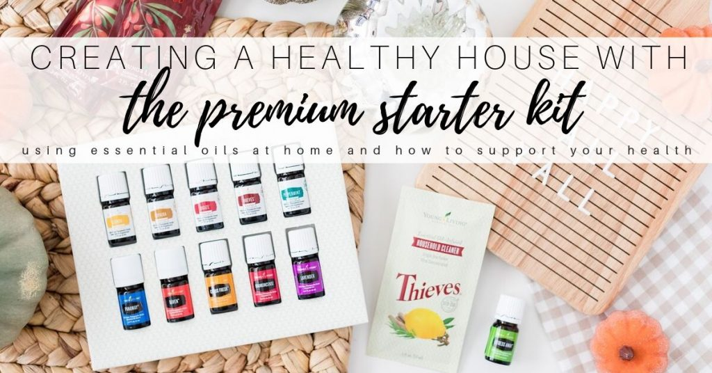 How to Use Essential Oils with a Premium Starter Kit