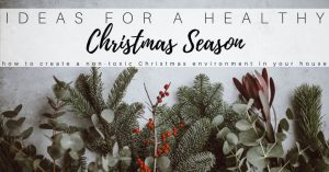 Healthy Christmas Ideas at Home