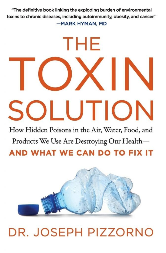 The Toxin Solution by Dr. Joseph Pizzorno: