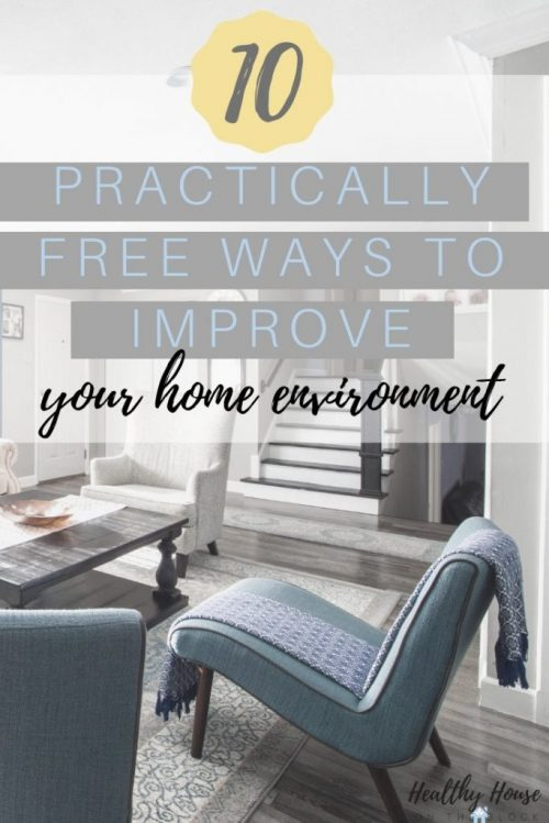 free diy home ideas to reduce environmental toxins and create a healthier house