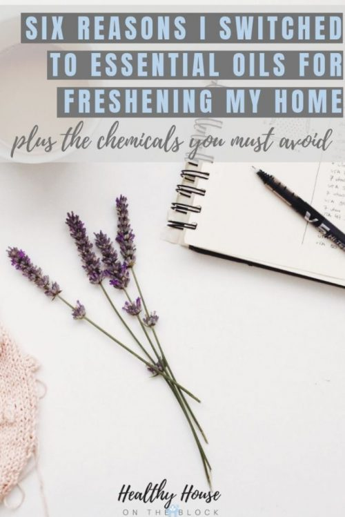 freshen your home with essential oil instead of chemicals