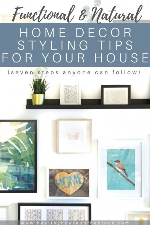 functional and natural home styling tips to reduce toxins while decorating