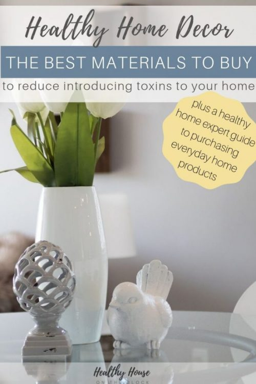 healthy home decor to avoid toxic products