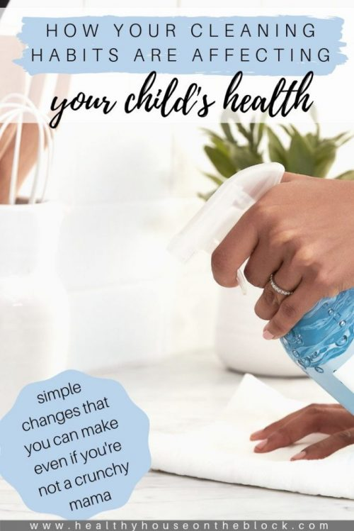 how to change your cleaning routine to promote healthier kids