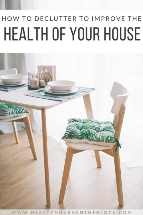 how to declutter your home to improve the health of your environment