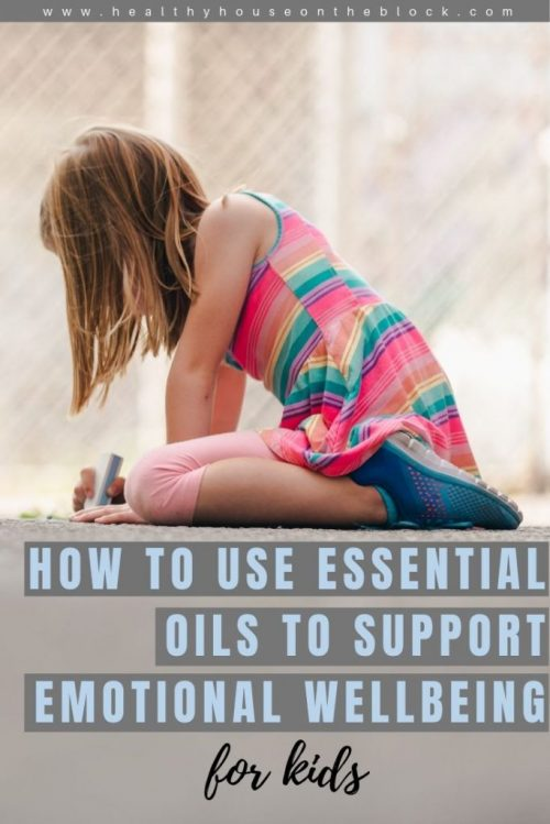 how to use essential oils to support kids emotional wellbeing