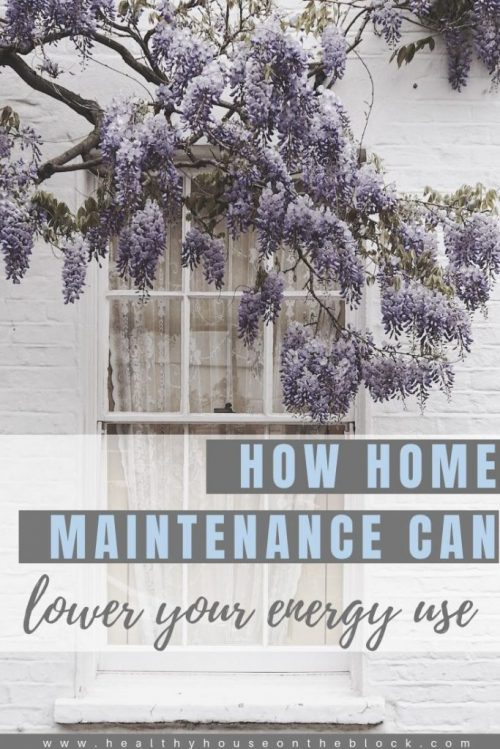 how you can lower your energy usage with simple home maintenance