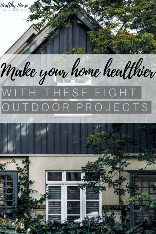 improve the inside of your home with these exterior projects