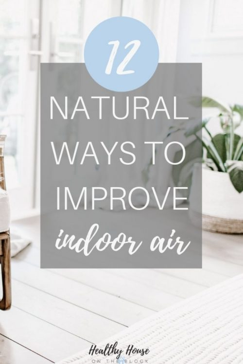 natural ways to improve indoor air quality