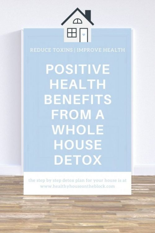 positive health benefits from a whole house detox this winter