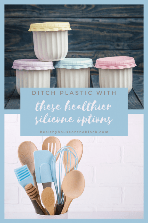 replace toxic plastic with these healthy silicone options when it comes to the kitchen