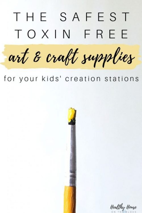 toxin free craft supplies and art supplies for kids