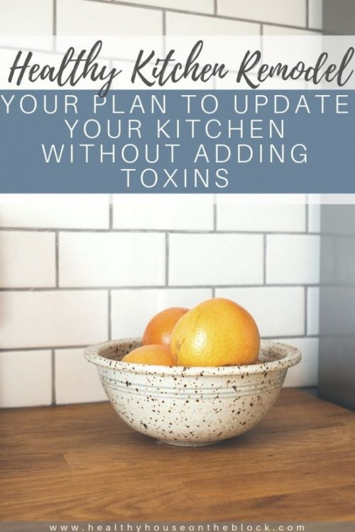 toxin free kitchen remodel ideas and plan