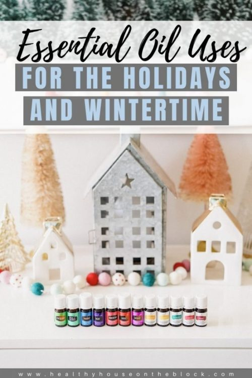 using essential oils during the winter and holidays