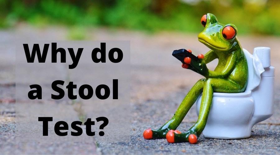 why do a stool test