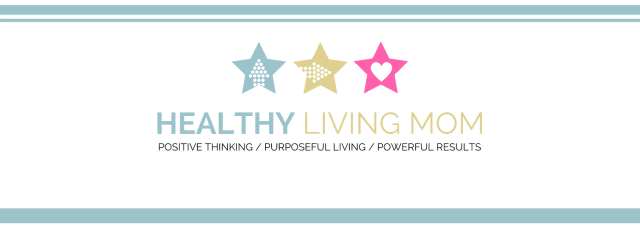 Healthy Living Mom | Encouragement that nurtures women in their faith, marriages, kids, homes and themselves. A life you life is possible! Let's make it happen!
