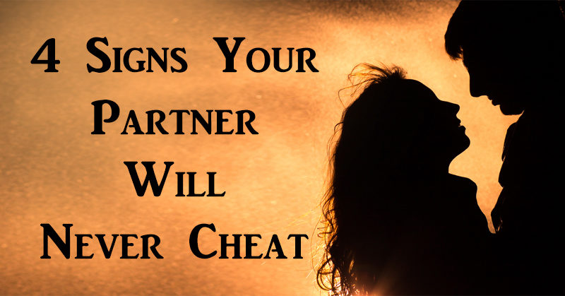 FIND OUT WHETHER HE CHEATS: 10 SIGNS OF HONESTY