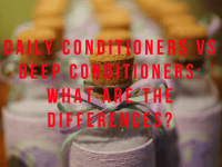 Daily Conditioners vs Deep Conditioners: What Are the Differences?