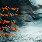 Straightening Natural Hair – Japanese Straightening Treatment