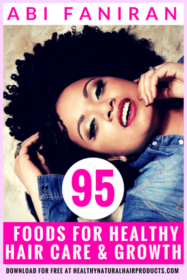 95 foods for healthy hair growth, freebie at healthy natural hair products